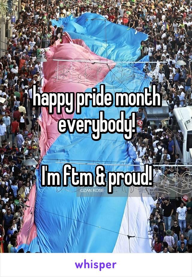 happy pride month everybody!  I'm ftm & proud!