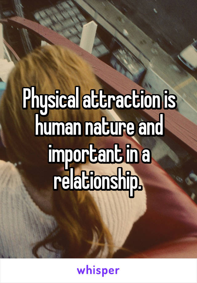 Is physical attraction important in a relationship
