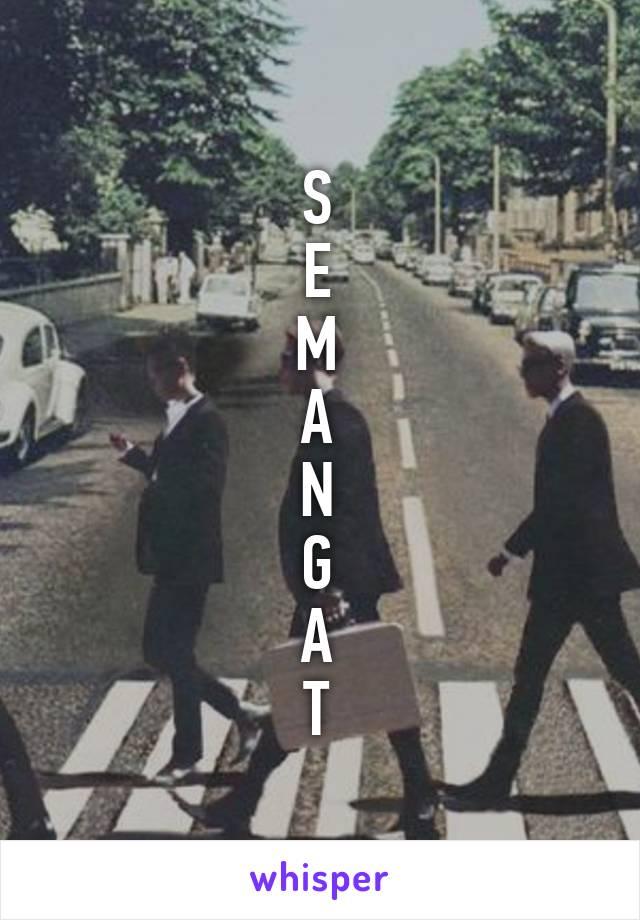 S E M A N G A T