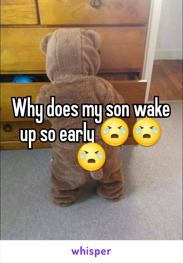 Why does my son wake up so early 😭😭😭