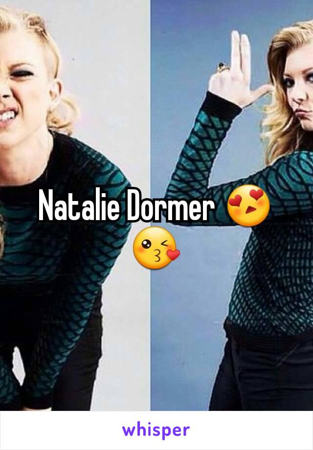 Natalie Dormer 😍😘