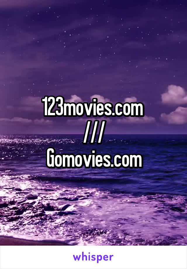 123movies to gomovies