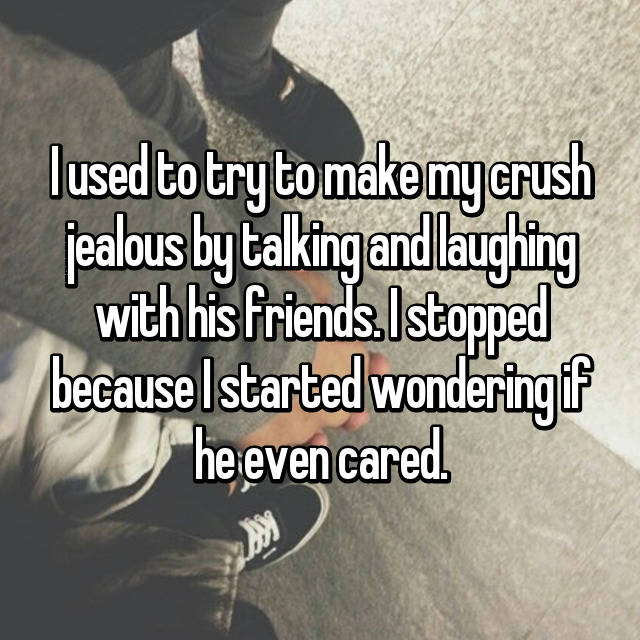 Sad Quotes About Love: 19 WTF Things People Did To Try And Make Their Crushes Jealous