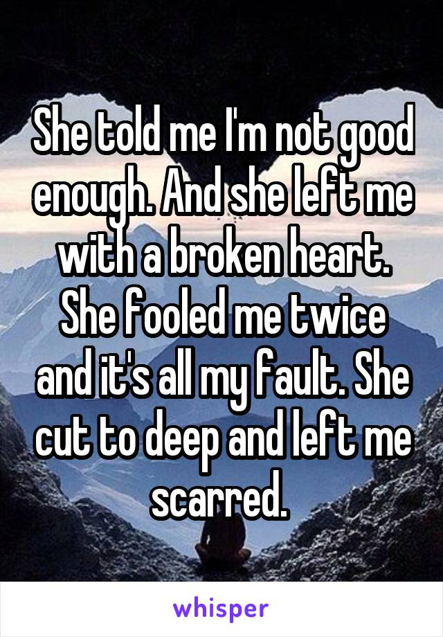 and she left me with a broken heart