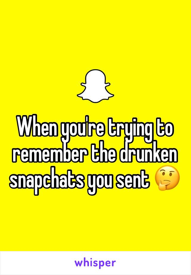 When you're trying to remember the drunken snapchats you sent 🤔