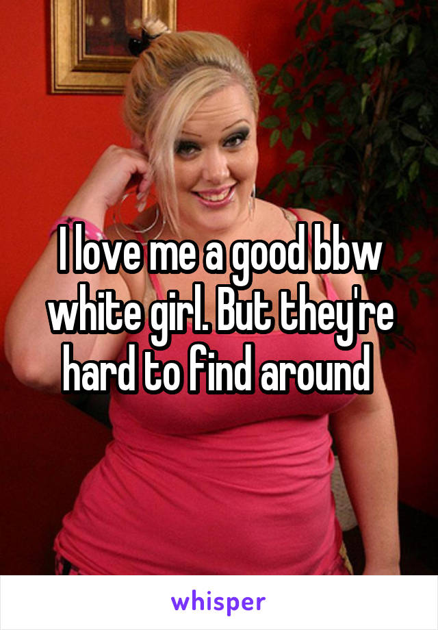 Me with white bbw