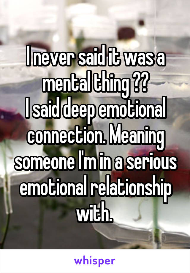 deep emotional connection