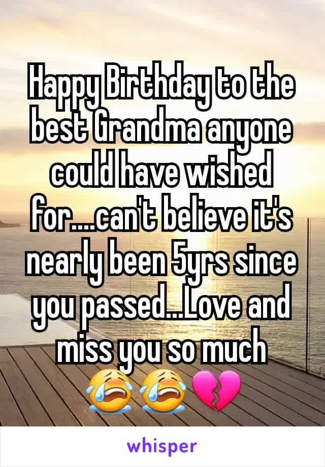 Happy Birthday to the best Grandma anyone could have wished for....can't believe it's nearly been 5yrs since you passed...Love and miss you so much 😭😭💔