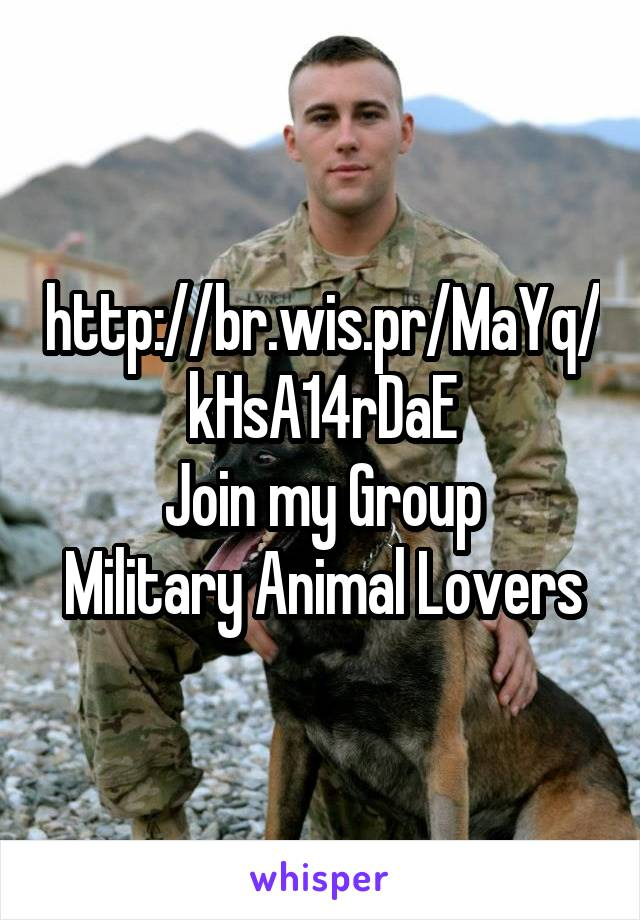http://br.wis.pr/MaYq/kHsA14rDaE Join my Group Military Animal Lovers