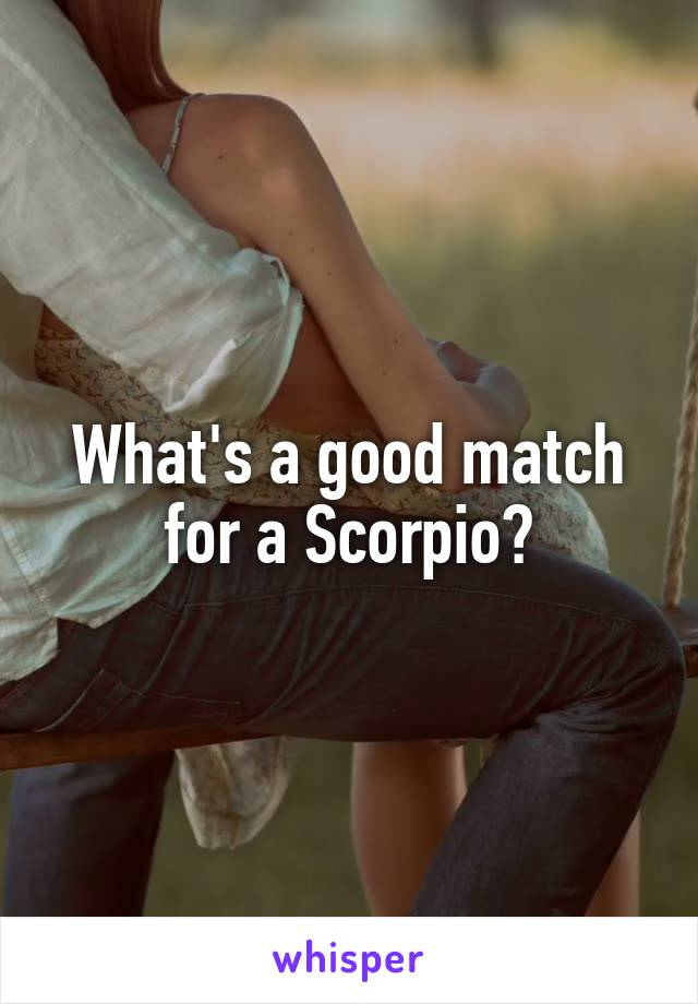 What's a good match for a Scorpio?