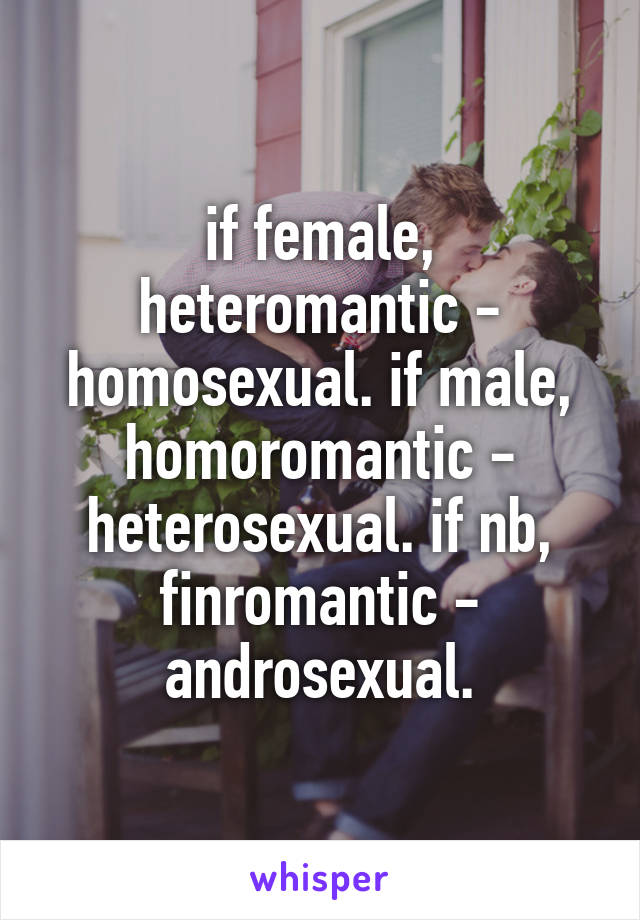 Homoromantic heterosexual female