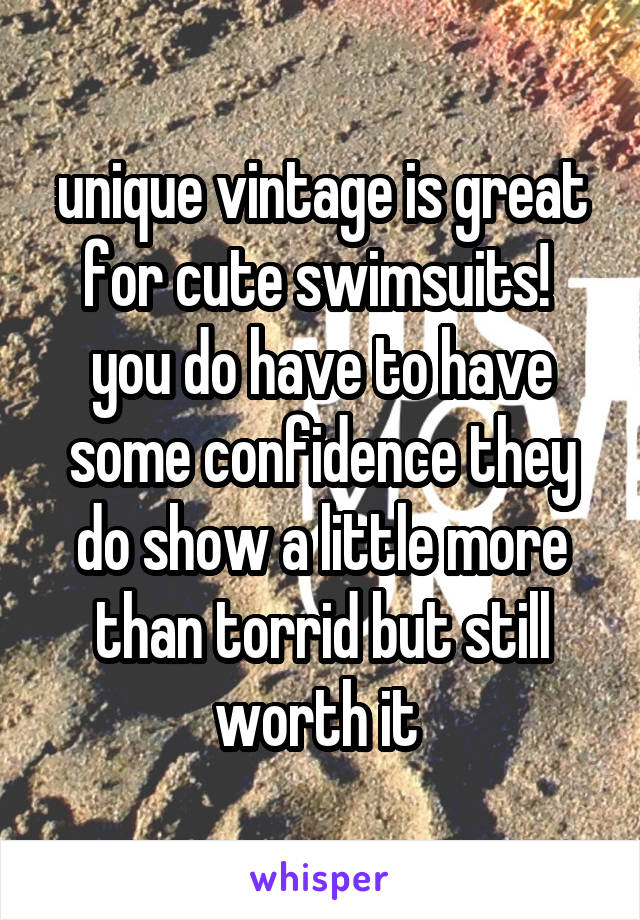 unique vintage is great for cute swimsuits!  you do have to have some confidence they do show a little more than torrid but still worth it