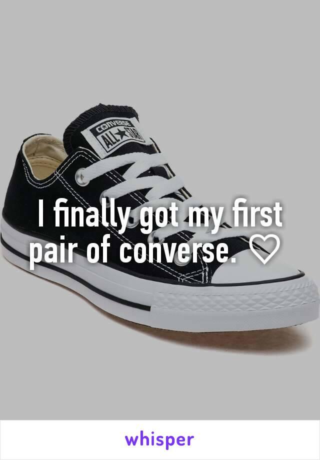 I finally got my first pair of converse. ♡