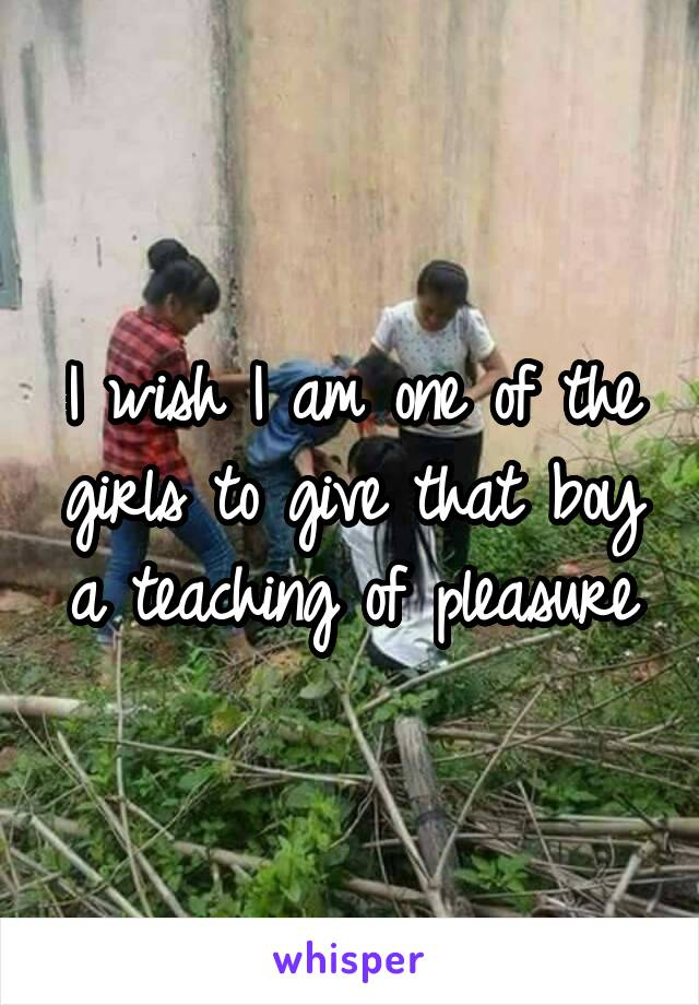 I wish I am one of the girls to give that boy a teaching of pleasure