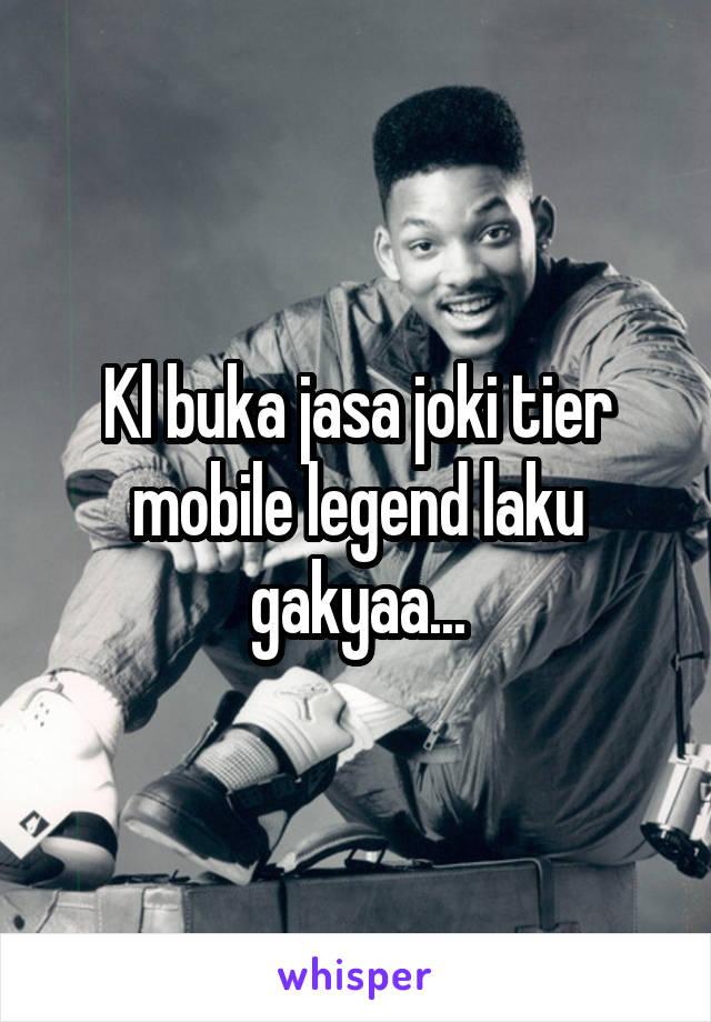 Kl buka jasa joki tier mobile legend laku gakyaa...