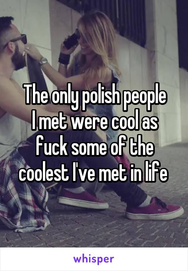 Fuck polish peaple