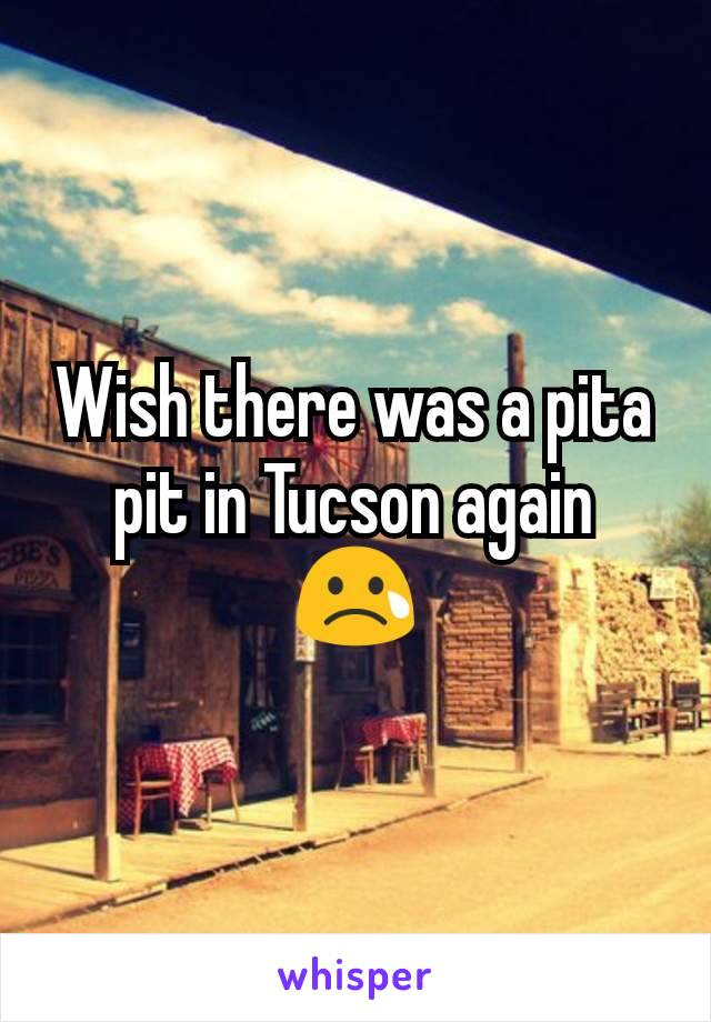 Wish there was a pita pit in Tucson again 😢
