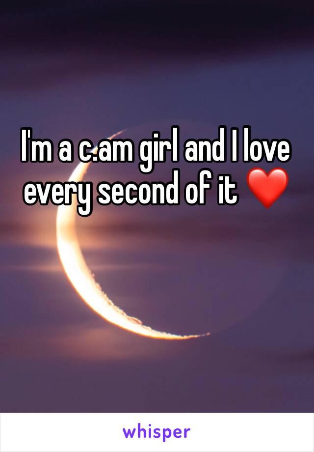 I'm a c.am girl and I love every second of it ❤️