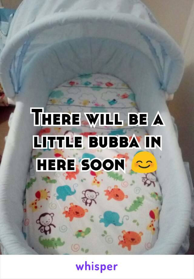 There will be a little bubba in here soon 😊