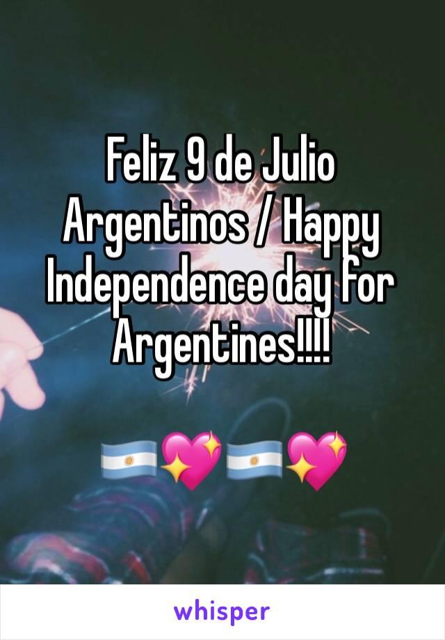 Feliz 9 de Julio Argentinos / Happy Independence day for Argentines!!!!    🇦🇷💖🇦🇷💖