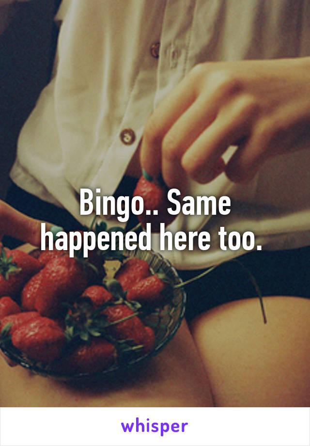 Bingo.. Same happened here too.
