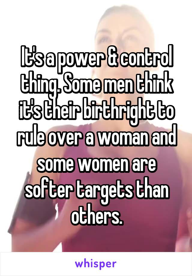 why are some women controlling