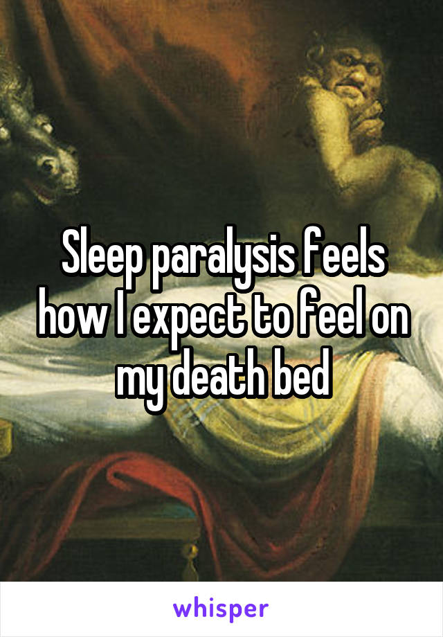 22 Creepy Sleep Paralysis Episodes That Will Keep You Up At