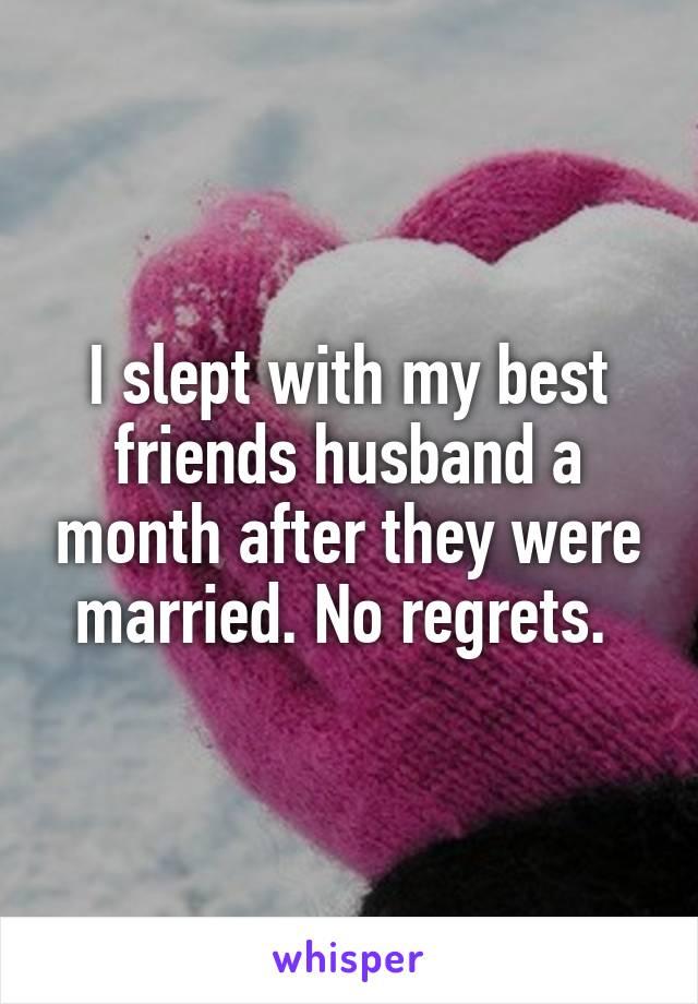 Husbands friend with slept best Q&A
