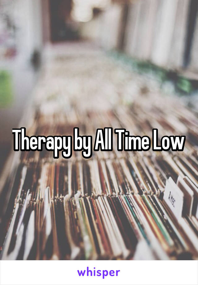 Therapy by All Time Low