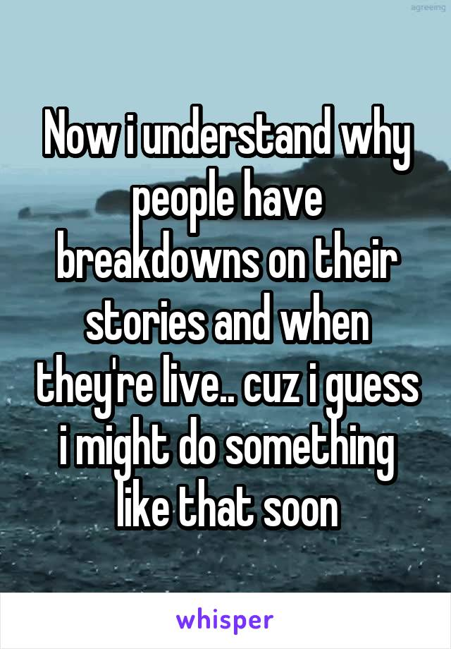 Now i understand why people have breakdowns on their stories and when they're live.. cuz i guess i might do something like that soon