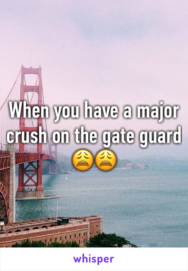 When you have a major crush on the gate guard 😩😩