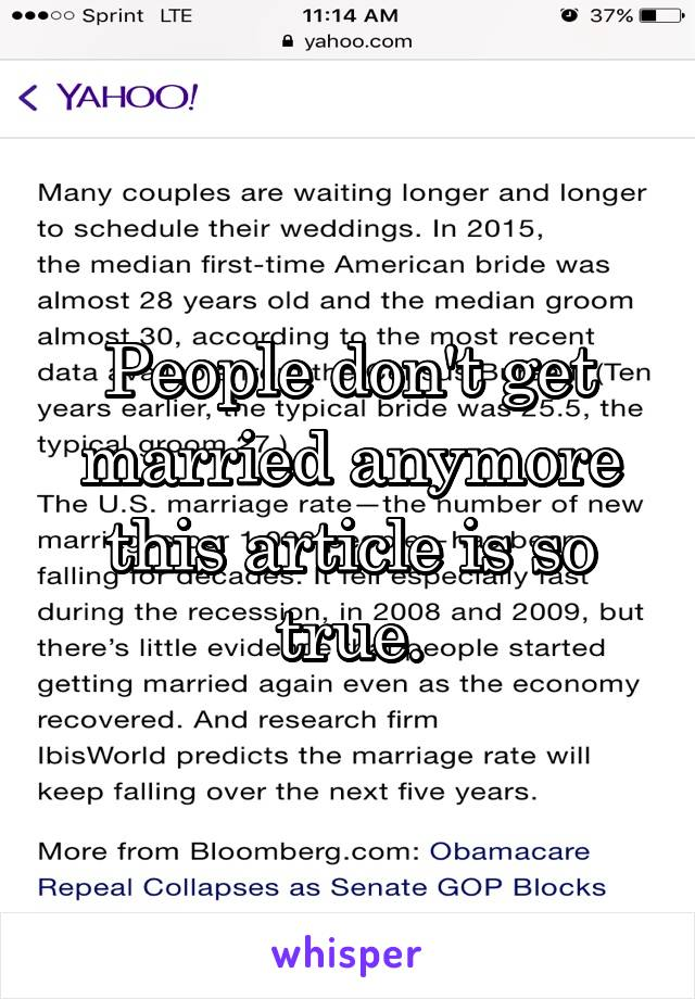 People don't get married anymore this article is so true.