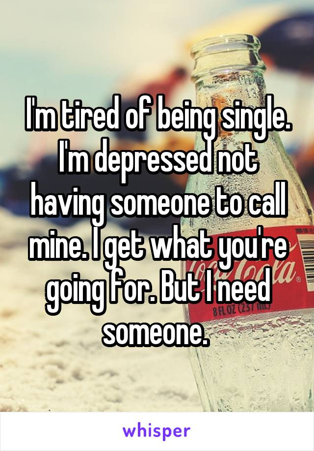 Depressed about being single