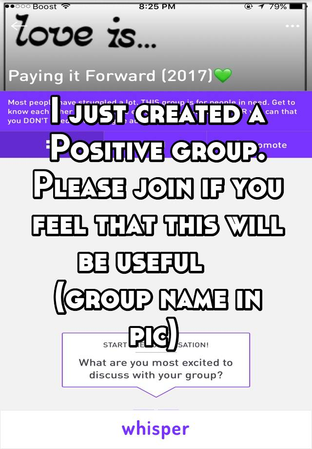 I just created a Positive group. Please join if you feel that this will be useful     (group name in pic)