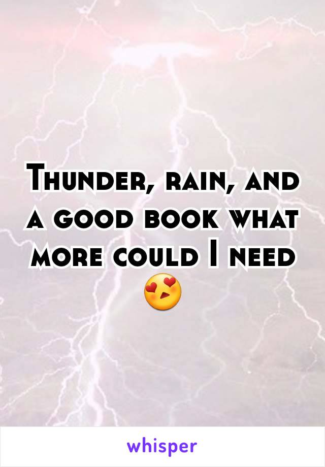 Thunder, rain, and a good book what more could I need 😍