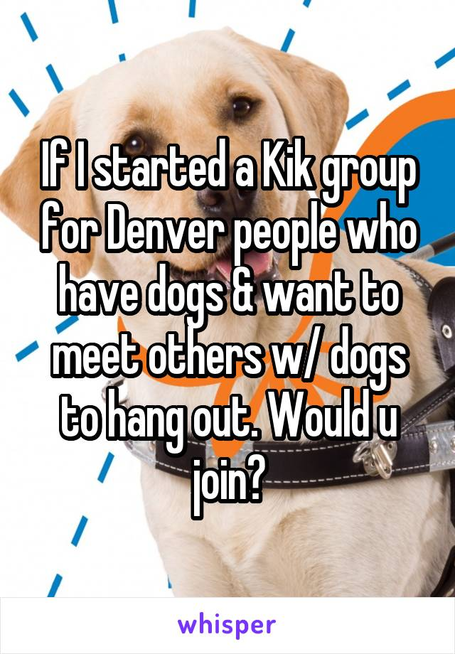 Meet people on kik