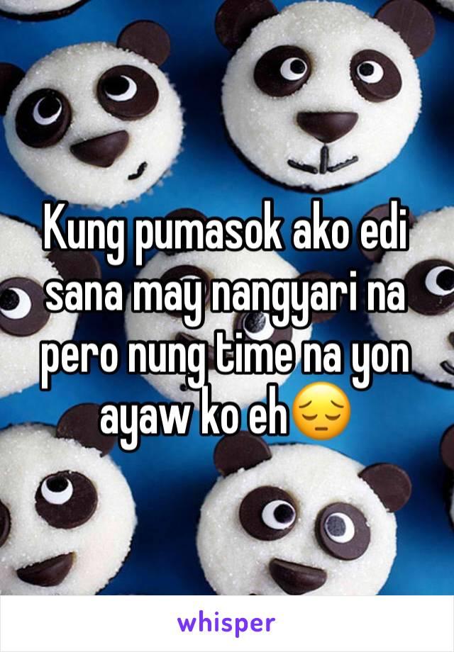 Kung pumasok ako edi sana may nangyari na pero nung time na yon ayaw ko eh😔
