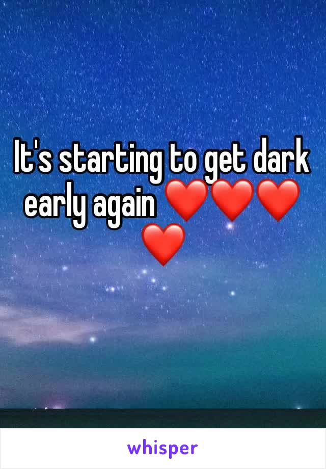 It's starting to get dark early again ❤️❤️❤️❤️