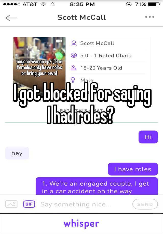 I got blocked for saying I had roles?