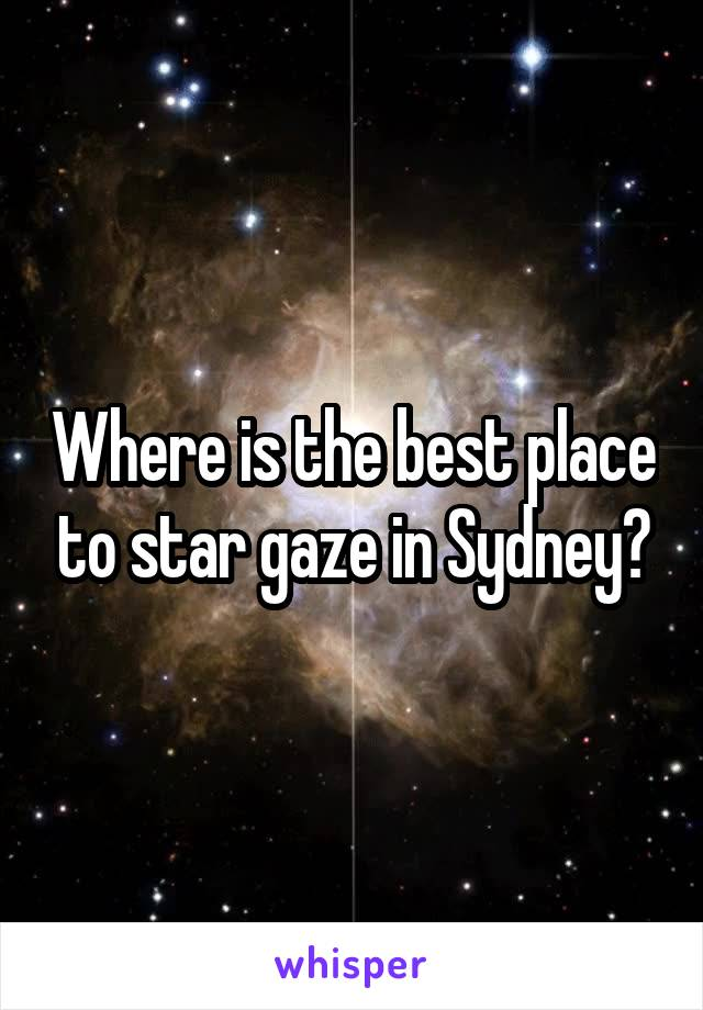 Where is the best place to star gaze in Sydney?