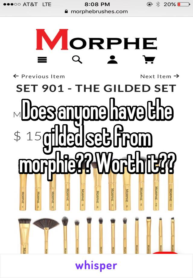 Does anyone have the gilded set from morphie?? Worth it??