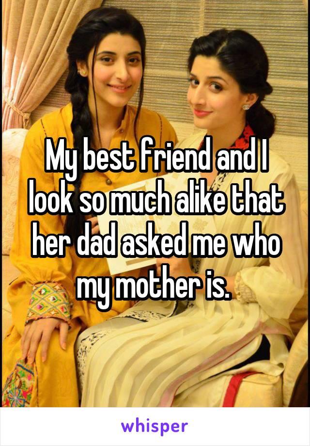my mother my best friend