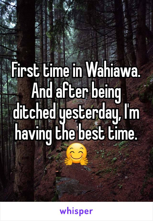 First time in Wahiawa. And after being ditched yesterday, I'm having the best time. 🤗