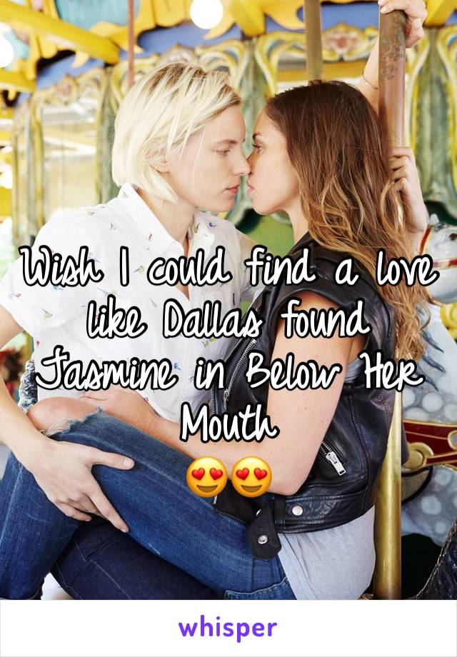 Wish I could find a love like Dallas found Jasmine in Below Her Mouth  😍😍