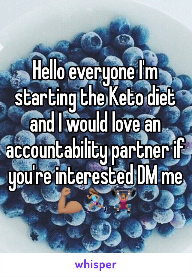 Hello everyone I'm starting the Keto diet and I would love an accountability partner if you're interested DM me  💪🏽🏃🏽♀️🏋🏽♀️