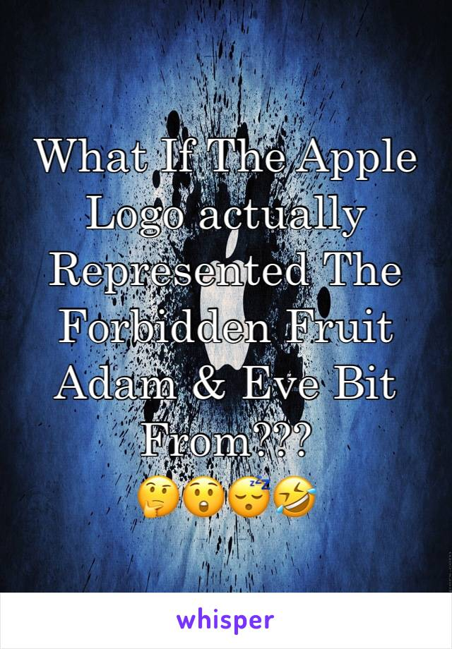 What If The Apple Logo actually Represented The Forbidden Fruit Adam & Eve Bit From??? 🤔😲😴🤣