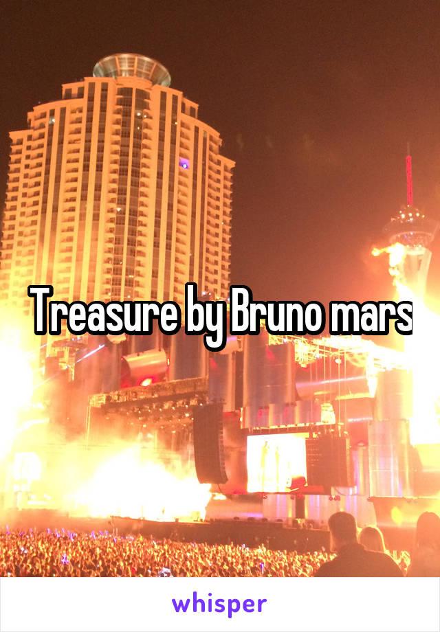 Treasure by Bruno mars