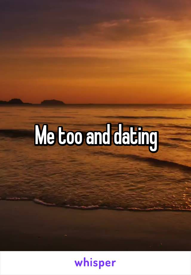 Me too and dating