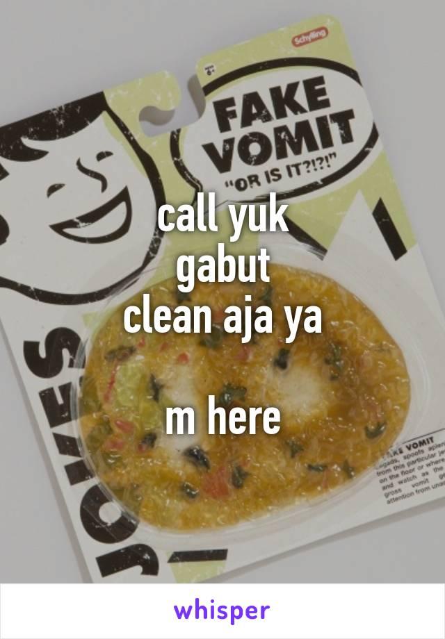 call yuk gabut clean aja ya  m here