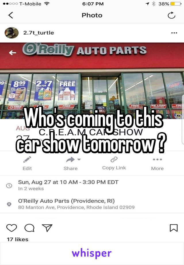 Who's coming to this car show tomorrow ?
